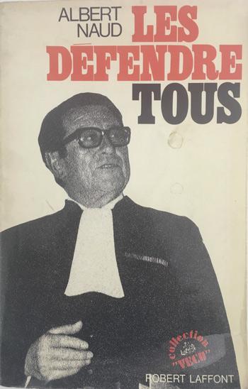 Albert Naud Les défendre tous